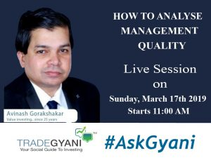 How to Analyse Management Quality: #AskGyani with Avinash Gorakshakar